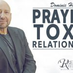 Prayer For Toxic Relationships